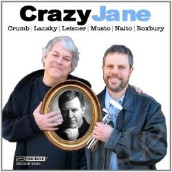 Druckman / Lansky / Leisner / Mason / Starobin - Crazy Jane CD Cover Art