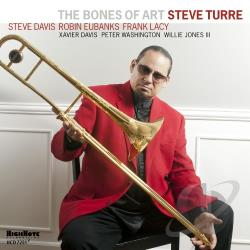 Turre, Steve - Bones of Art CD Cover Art