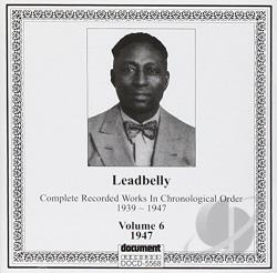 Lead Belly - Complete Recorded Works, Vol. 6 (1947) CD Cover Art