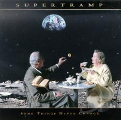 Supertramp - Some Things Never Change CD Cover Art