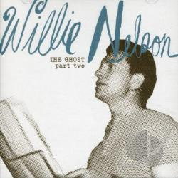 Nelson, Willie - Ghost, Pt. 2 CD Cover Art