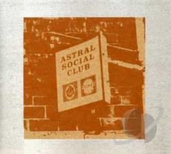 Astral Social Club - Astral Social Club CD Cover Art