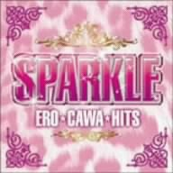 Sparkle-Ero-Kawa Hits CD Cover Art