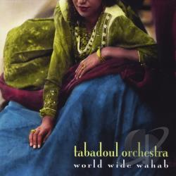 Tabadoul Orchestra - World Wide Wahab CD Cover Art