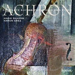 Achron / Erez / Shaham - Joseph Achron: Complete Suites for Violin and Piano CD Cover Art
