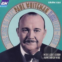 Whiteman, Paul - King Of Jazz CD Cover Art