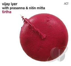 Iyer, Vijay / Tirtha - Tirtha CD Cover Art