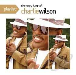 Wilson, Charlie - Playlist: The Very Best of Charlie Wilson CD Cover Art