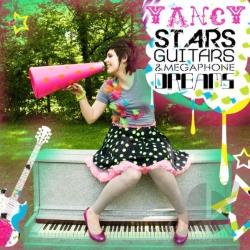 Yancy - Stars, Guitars and Megaphone Dreams CD Cover Art