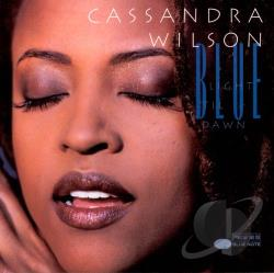 Wilson, Cassandra - Blue Light 'Til Dawn CD Cover Art
