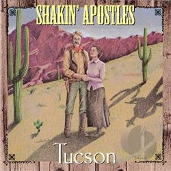 Shakin' Apostles - Tucson CD Cover Art