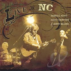Scott, Darrell / Thompson, Danny - Live in NC CD Cover Art