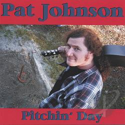 Johnson, Pat - Pitchin' Day CD Cover Art