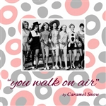Caramel Snow - You Walk On Air CD Cover Art
