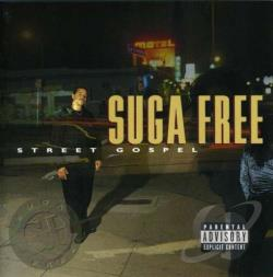 Suga Free - Street Gospel CD Cover Art