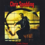 Spedding, Chris - Cafe Days CD Cover Art