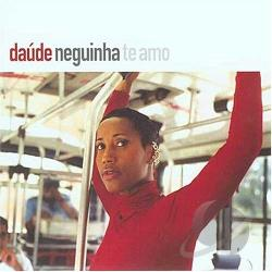 Daude - Neguinha Te Amo CD Cover Art