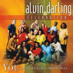 Darling, Alvin - You Deserve My Worship CD Cover Art