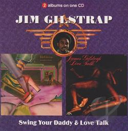Gilstrap, Jim - Swing Your Daddy/Love Talk CD Cover Art