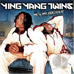 Ying Yang Twins - Me & My Brother CD Cover Art