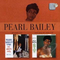 Bailey, Pearl - For Adults Only/More Songs For Adults Only CD Cover Art