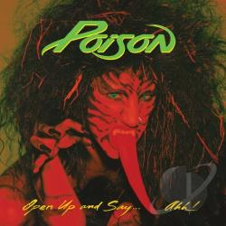 Poison - Open Up and Say...Ahh! CD Cover Art