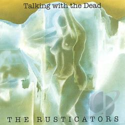 Rusticators - Talking With the Dead CD Cover Art
