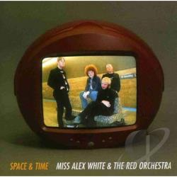 White Miss Alex & The Red Orch - Space & Time CD Cover Art