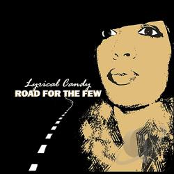 Lyrical Candy - Road For The Few CD Cover Art