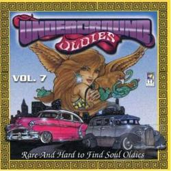 Underground Oldies, Vol. 7: Rare & Hard to Find CD Cover Art