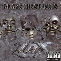 Lox - We Are the Streets CD Cover Art