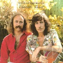 Crosby & Nash / Crosby, David / Nash, Graham - Wind on the Water CD Cover Art