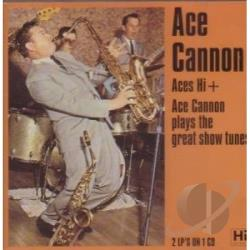 Cannon, Ace - Aces Hi/Plays Great Show Tunes CD Cover Art