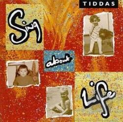 Tiddas - Sing About Life CD Cover Art