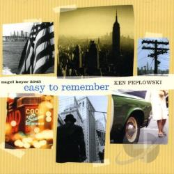 Peplowski, Ken - Easy to Remember CD Cover Art