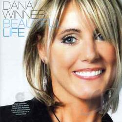 Winner, Dana - Beautiful Life CD Cover Art