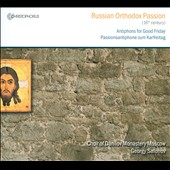Choir Of Danilov Monastery - Russian Orthodox Passion CD Cover Art