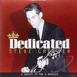 Cropper, Steve - Dedicated: A Salute to the 5 Royales LP Cover Art