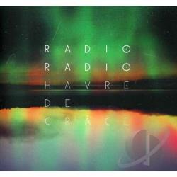 Radio Radio – Havre de Grâce