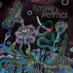 Flying Mystics - Amazon Flower CD Cover Art