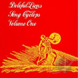 Doleful Lions - Song Cyclops, Vol. 1 CD Cover Art