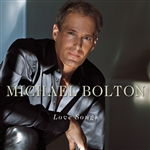 Bolton, Michael - Love Songs CD Cover Art