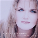 Yearwood, Trisha - Thinkin' About You CD Cover Art