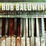 Baldwin, Bob - Betcha by Golly Wow: The Songs of Thom Bell CD Cover Art