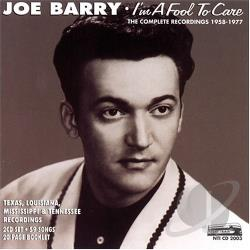 Barry, Joe - I'm A Fool To Care: The Complete Recordings CD Cover Art