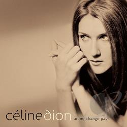 Dion, Celine - On Ne Change Pas CD Cover Art