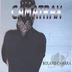 Camara, Roland - Camatrax CD Cover Art