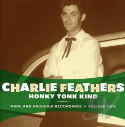 Feathers, Charlie - Honky Tonk Kind CD Cover Art