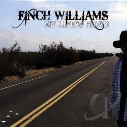 Finch Williams - My Life's Road CD Cover Art