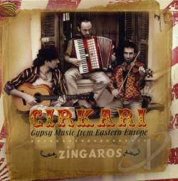 Zingaros - Cirkari: Gypsy Music from Eastern Europe CD Cover Art